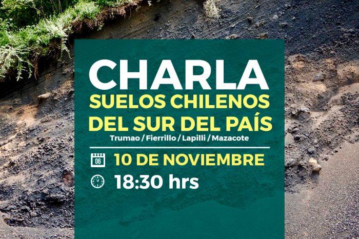 Charla Suelos Chilenos del Sur del país
