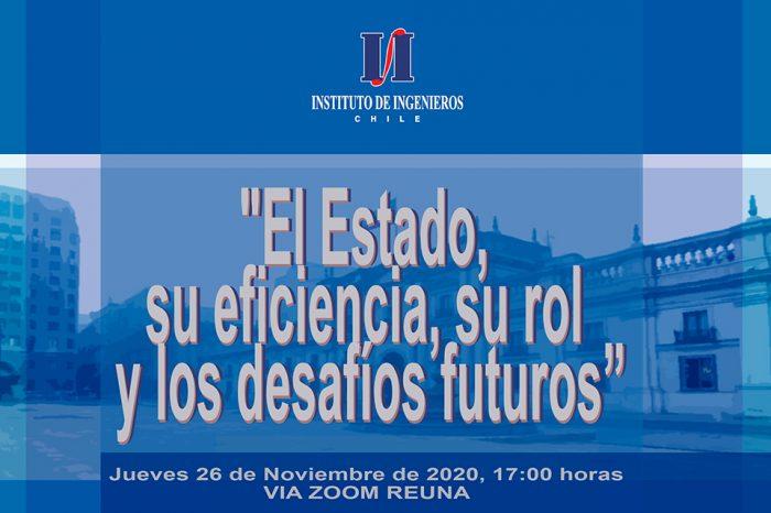 """Foro """"El Estado, su eficiencia, su rol y los desafíos futuros."""" Jueves 26 nov."""