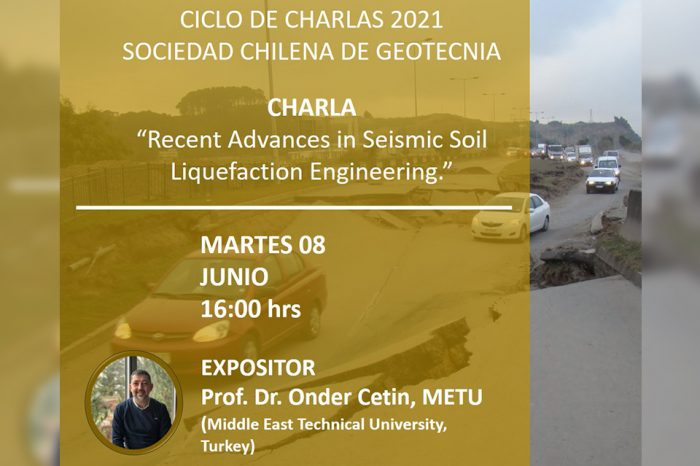 Charla «Recent Advances in Seismic Soil Liquefaction Engineering»